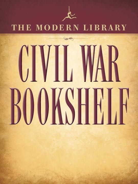 The Modern Library Civil War Bookshelf 5-Book Bundle.pdf