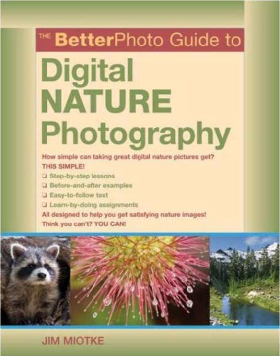The BetterPhoto Guide to Digital Nature Photography als eBook epub