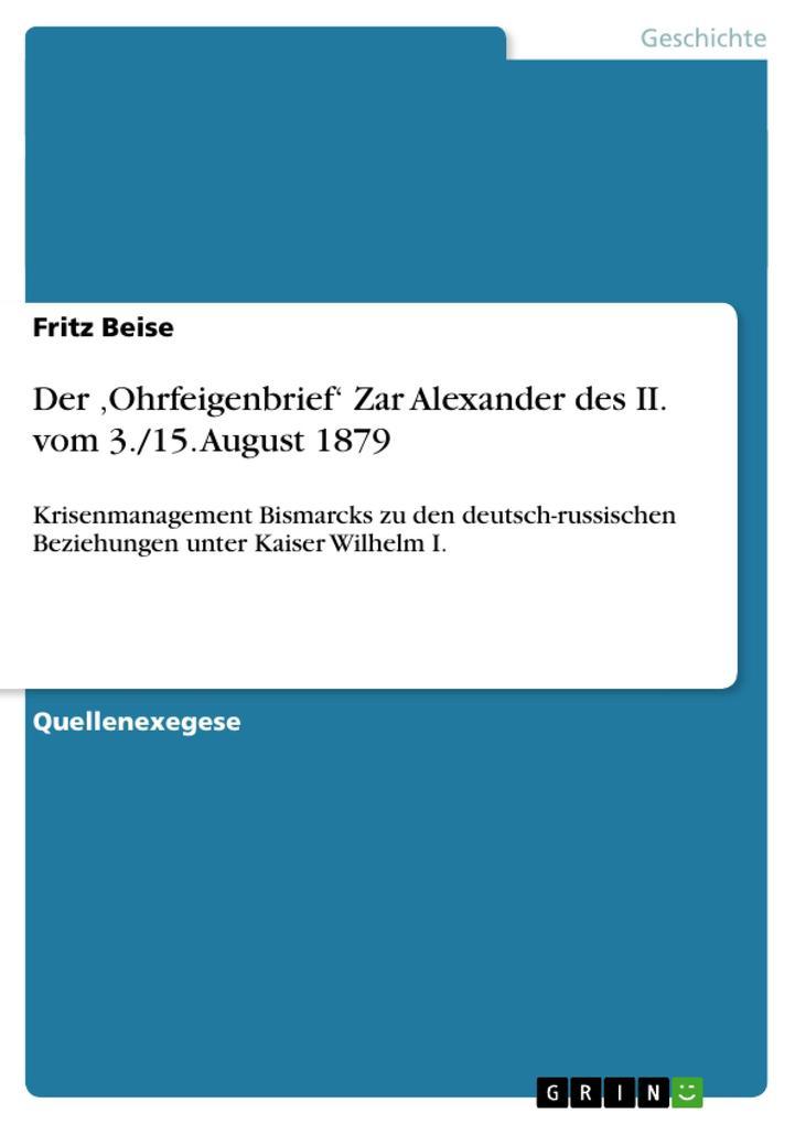 Der ,Ohrfeigenbrief' Zar Alexander des II. vom 3./15. August 1879 als Buch (kartoniert)