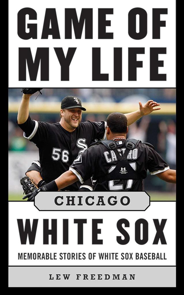 Game of My Life Chicago White Sox.pdf