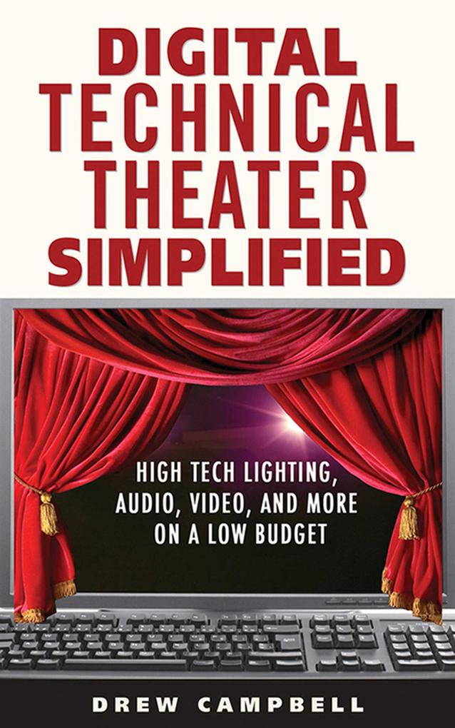 Digital Technical Theater Simplified.pdf