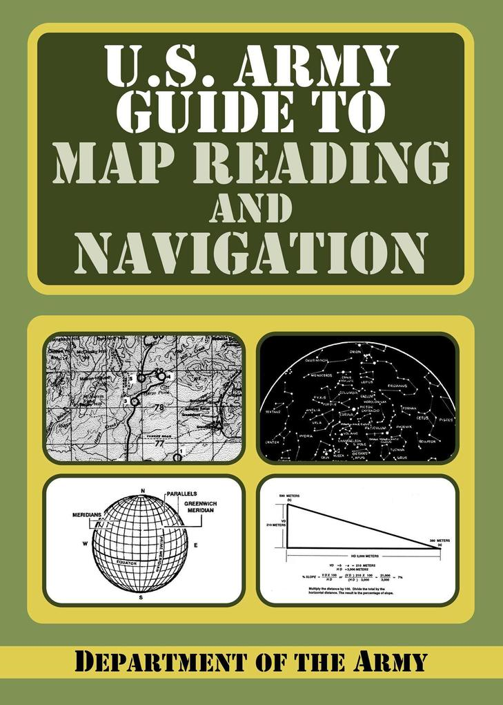 U.S. Army Guide to Map Reading and Navigation.pdf