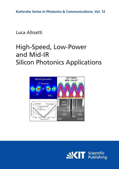 High-Speed, Low-Power and Mid-IR Silicon Photonics Applications.pdf