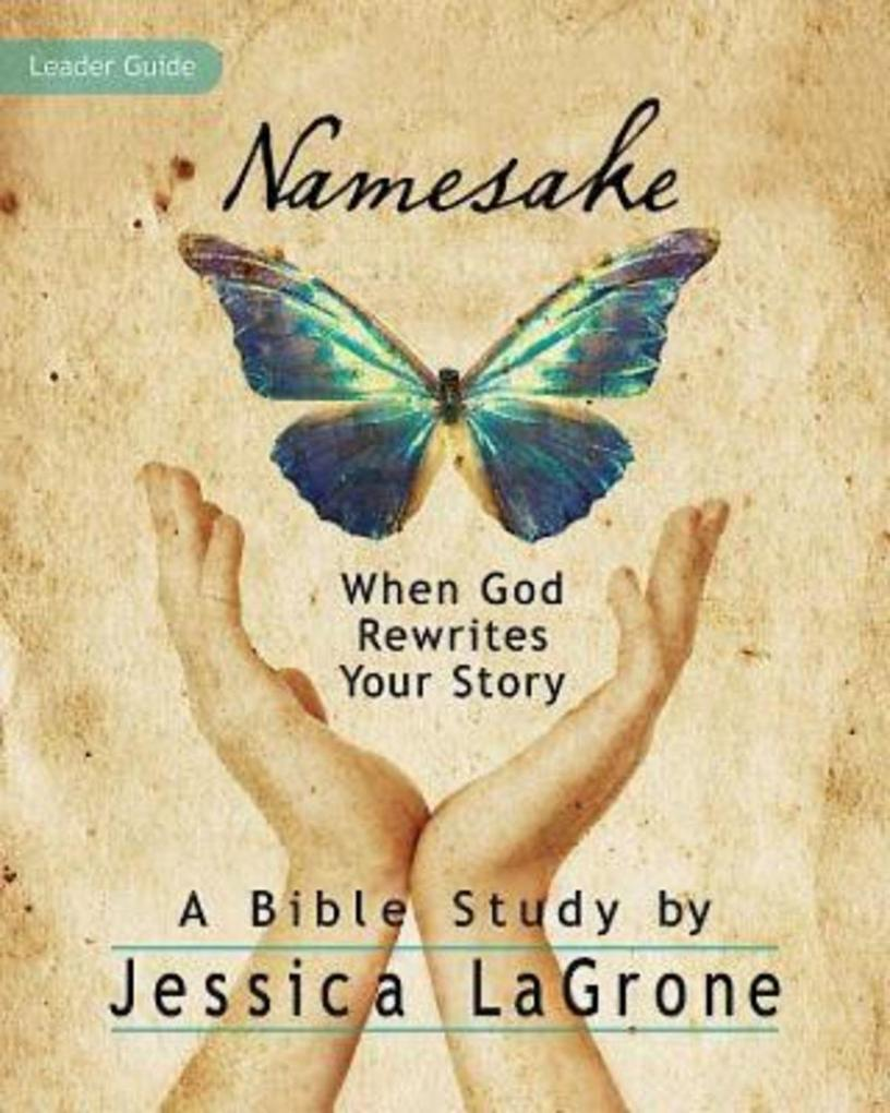 Namesake: Womens Bible Study Leader Guide.pdf