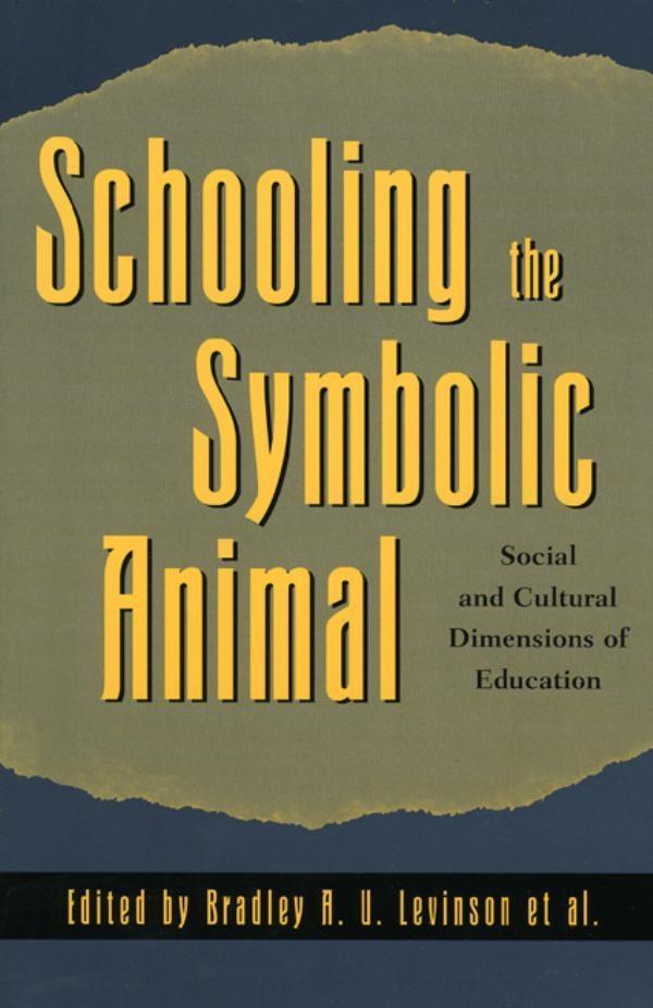 Schooling the Symbolic Animal.pdf