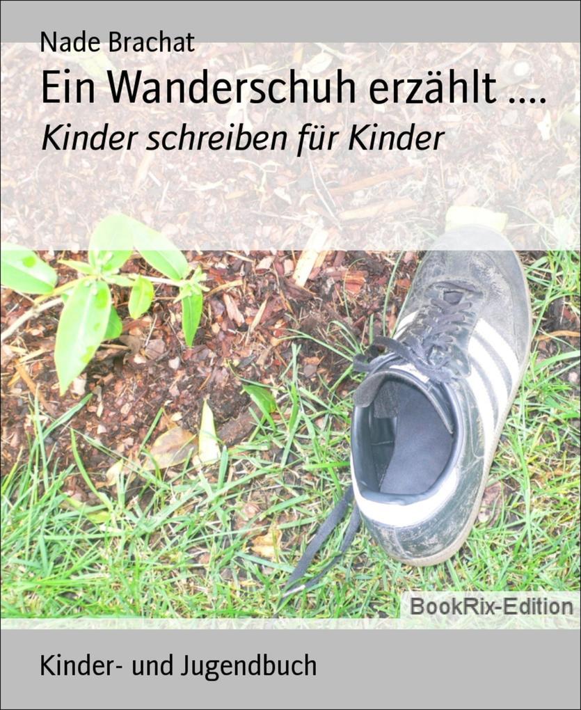 Ein Wanderschuh erzählt .....pdf