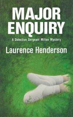 Major Enquiry: A Detective Sergeant Milton Mystery.pdf