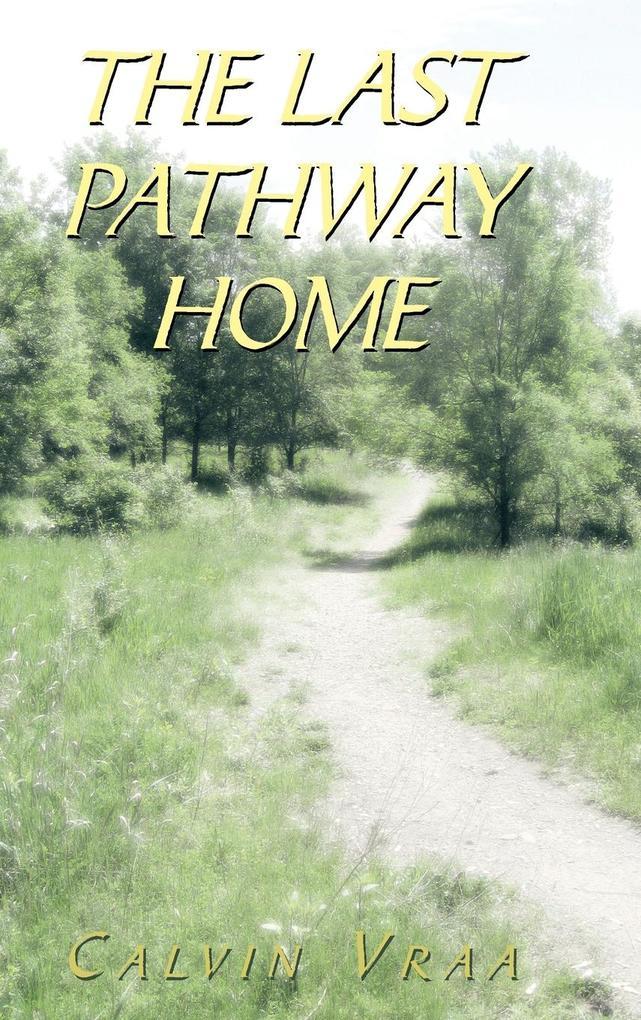 The Last Pathway Home.pdf