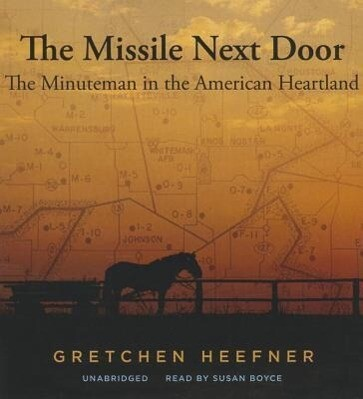 The Missile Next Door: The Minuteman in the American Heartland.pdf