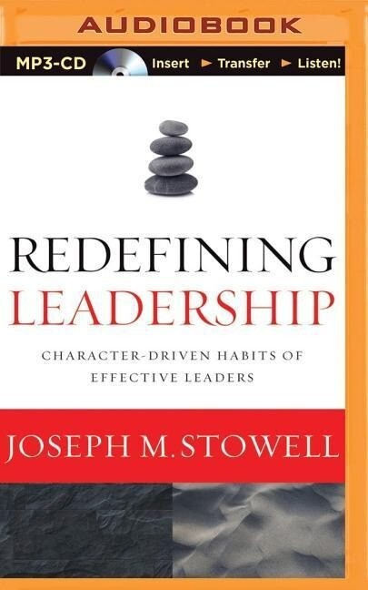Redefining Leadership: Character-Driven Habits of Effective Leaders.pdf