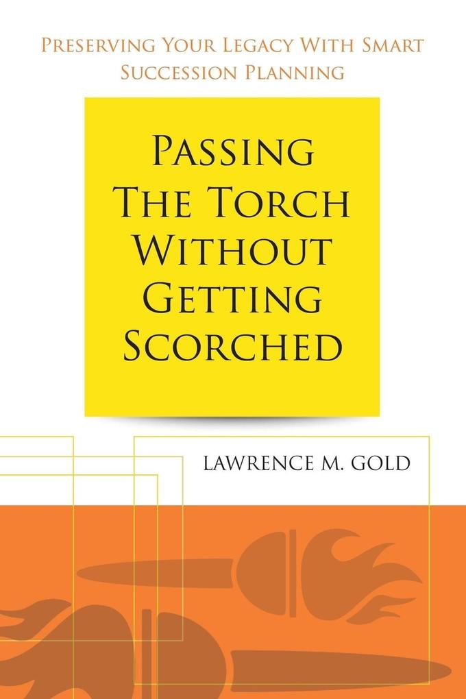 Passing the Torch Without Getting Scorched.pdf