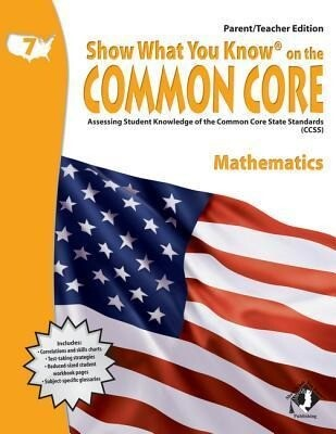 Swyk on the Common Core Math Gr 7, Parent/Teacher Edition: Assessing Student Knowledge of the Common Core State Standards.pdf