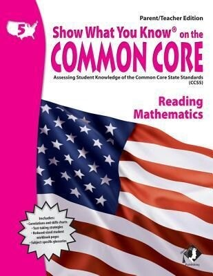 Swyk on the Common Core Gr 5, Parent/Teacher Edition: Assessing Student Knowledge of the Common Core State Standards.pdf