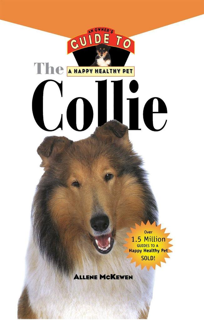 Collie: An Owners Guide to a Happy Healthy Pet.pdf