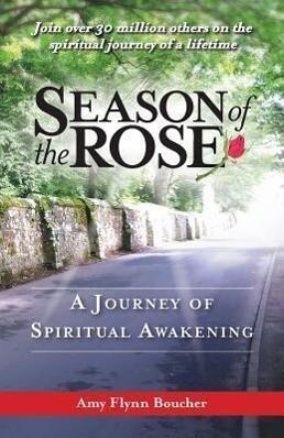 Season of the Rose: A Journey of Spiritual Awakening.pdf