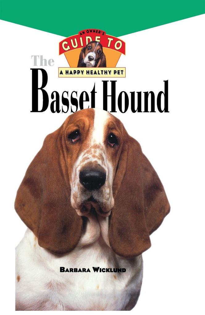 Basset Hound: An Owners Guide to a Happy Healthy Pet.pdf