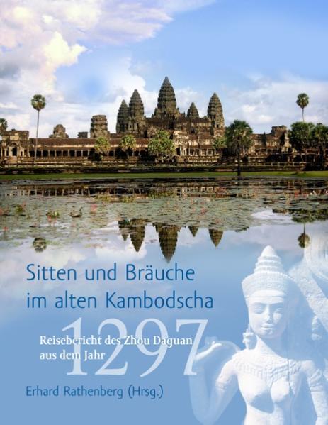 Sitten und Bräuche im alten Kambodscha als Buch (kartoniert)