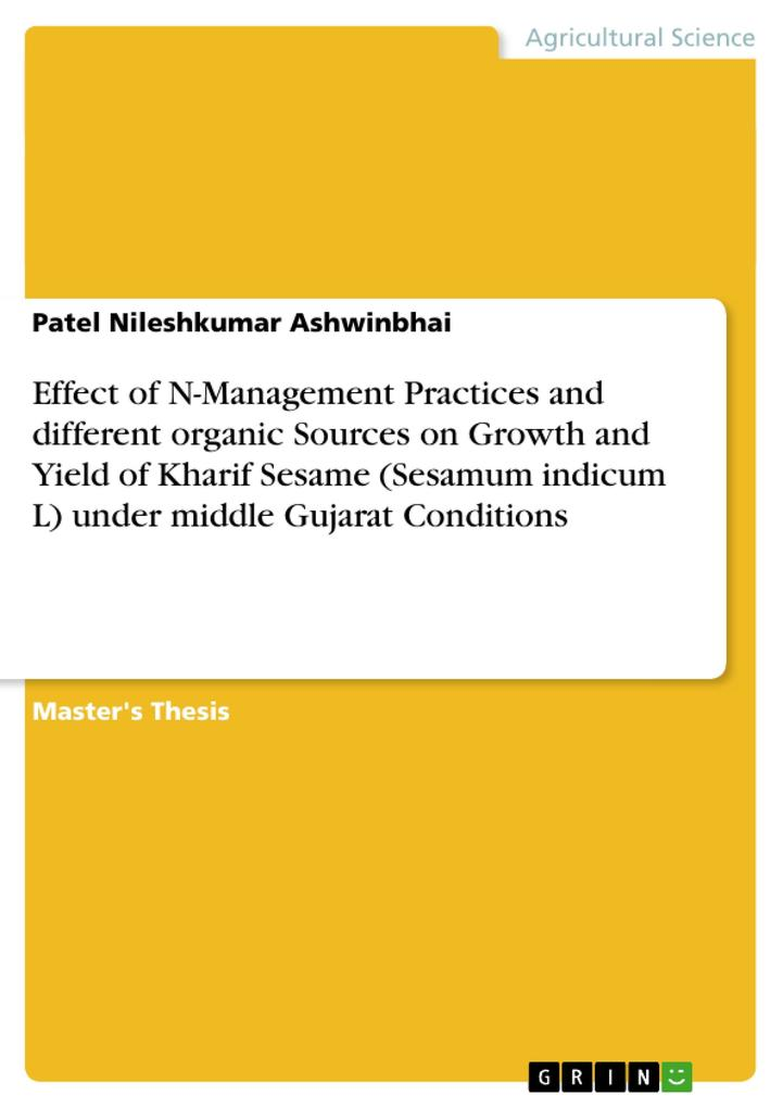 Effect of N-Management Practices and different organic Sources on Growth and Yield of Kharif Sesame (Sesamum indicum L) under middle Gujarat Conditions.pdf