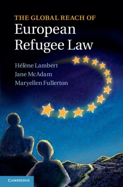 Global Reach of European Refugee Law.pdf