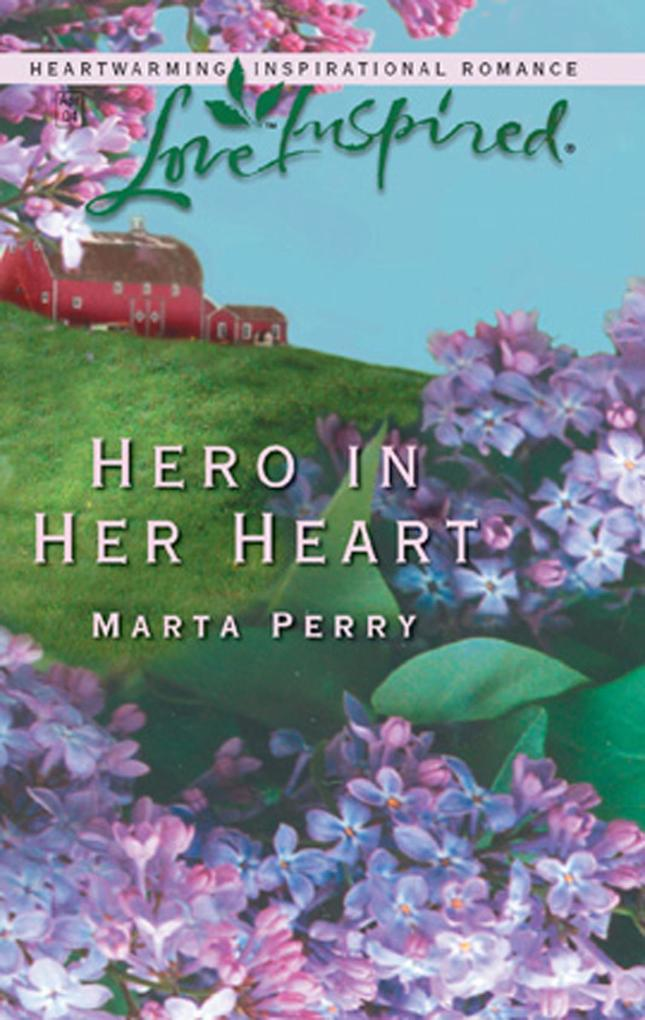 Hero in Her Heart (Mills & Boon Love Inspired) (The Flanagans, Book 1).pdf