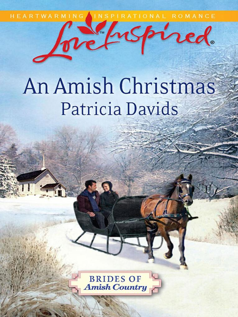 An Amish Christmas (Mills & Boon Love Inspired) (Brides of Amish Country, Book 4).pdf