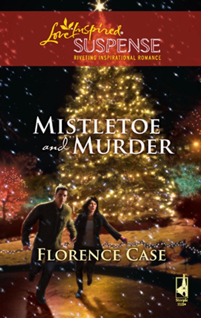 Mistletoe And Murder (Mills & Boon Love Inspired).pdf