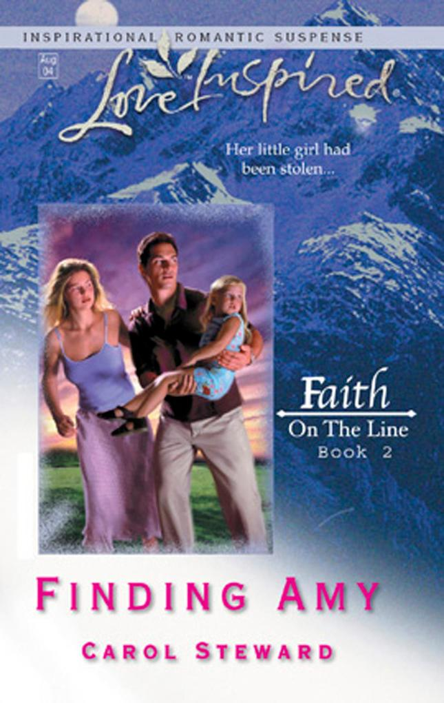 Finding Amy (Mills & Boon Love Inspired) (Faith on the Line, Book 2).pdf
