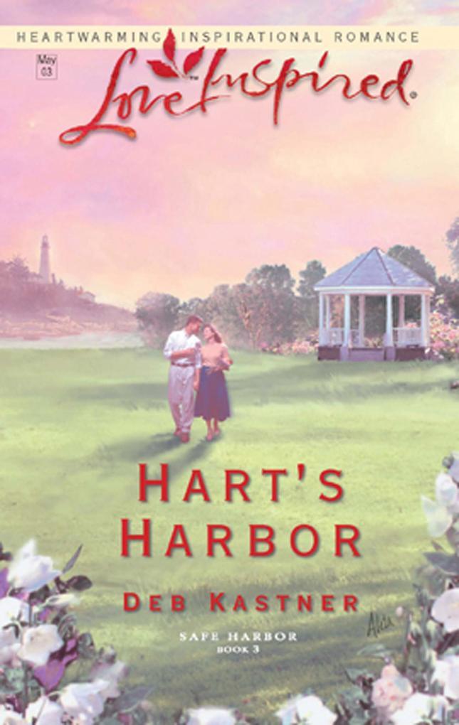 Harts Harbor (Mills & Boon Love Inspired) (Safe Harbor, Book 3).pdf