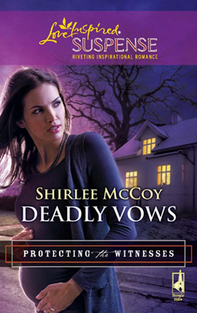 Deadly Vows (Mills & Boon Love Inspired) (Protecting the Witnesses, Book 4).pdf