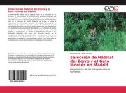 Selección de Hábitat del Zorro y el Gato Montés en Madrid