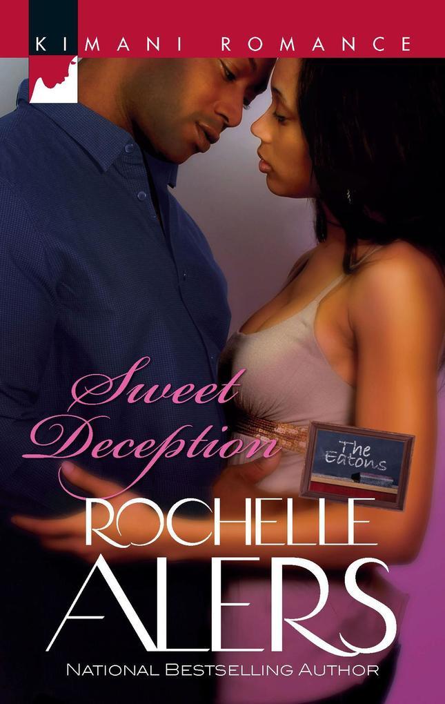 Sweet Deception (Mills & Boon Kimani) (The Eatons, Book 2).pdf