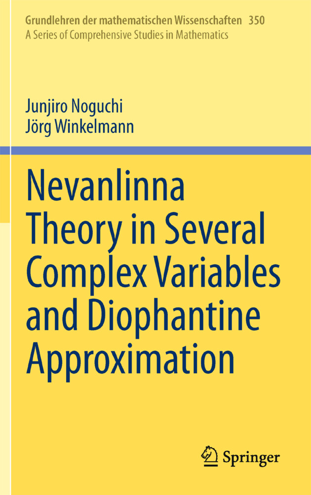 Nevanlinna Theory in Several Complex Variables and Diophantine Approximation.pdf