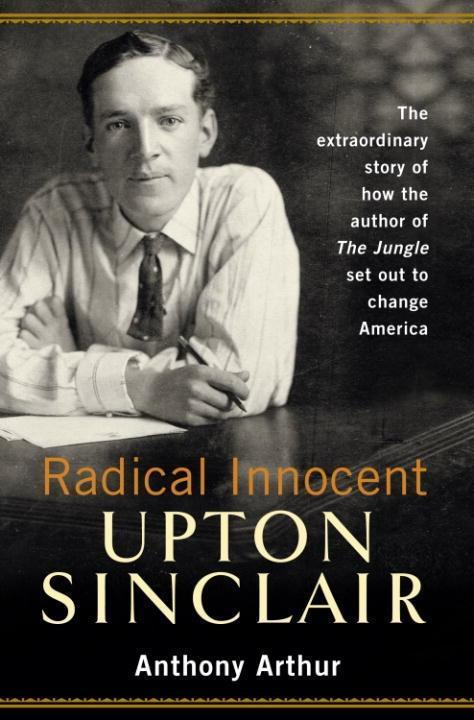 Radical Innocent: Upton Sinclair.pdf