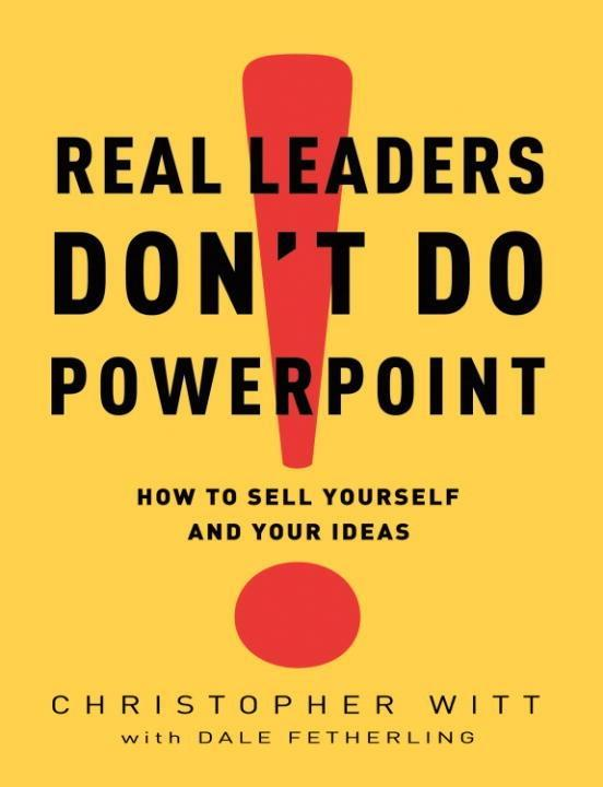 Real Leaders Dont Do PowerPoint.pdf