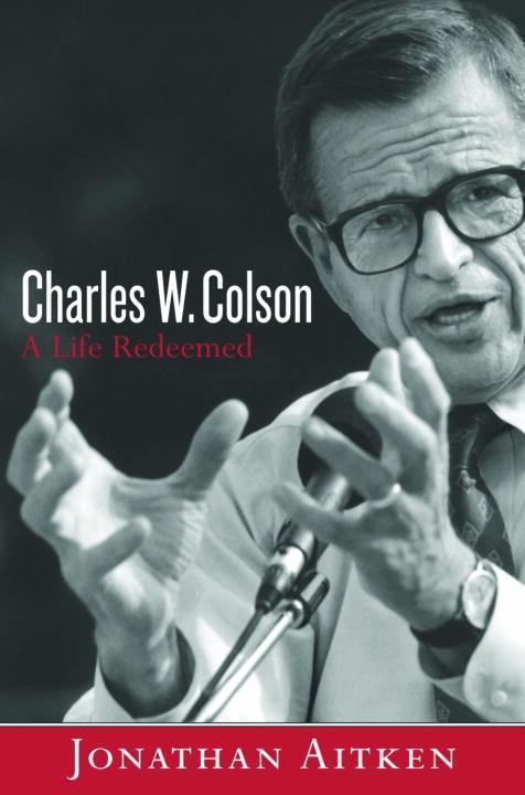 Charles W. Colson: A Life Redeemed.pdf