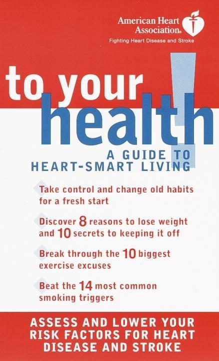 American Heart Association To Your Health!.pdf