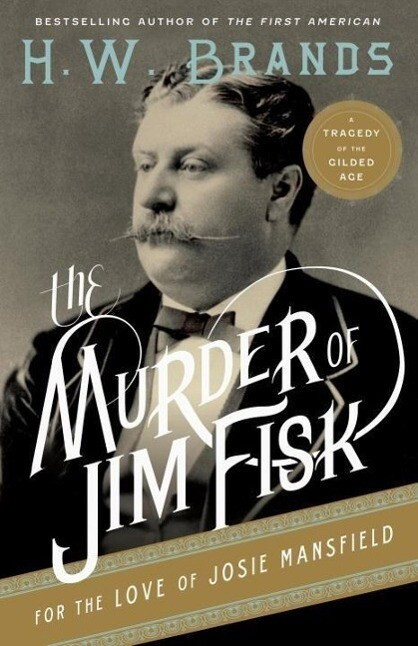 The Murder of Jim Fisk for the Love of Josie Mansfield.pdf