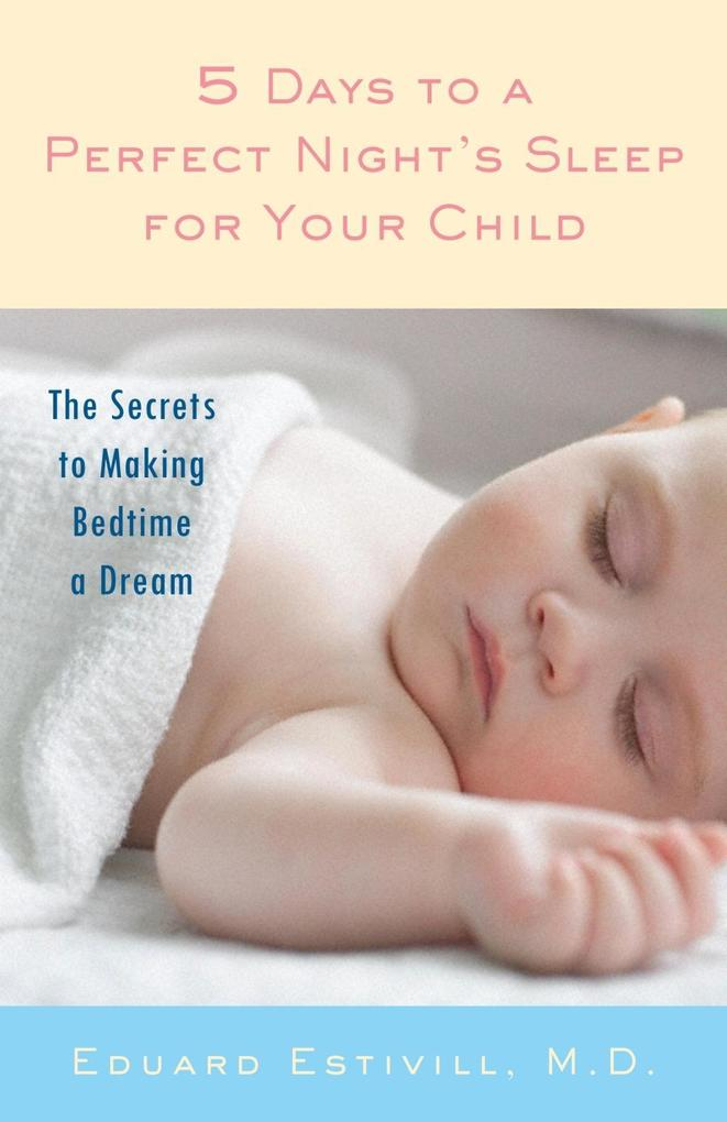 5 Days to a Perfect Nights Sleep for Your Child.pdf