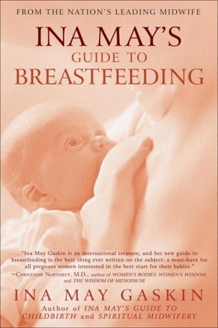 Ina Mays Guide to Breastfeeding.pdf