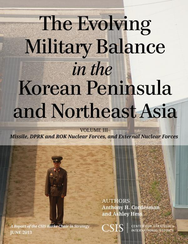 The Evolving Military Balance in the Korean Peninsula and Northeast Asia.pdf