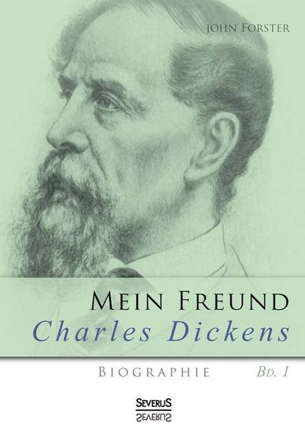 Mein Freund Charles Dickens. Erster Band.pdf
