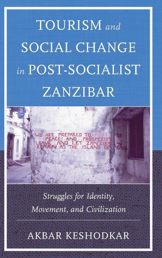 Tourism and Social Change in Post-Socialist Zanzibar.pdf
