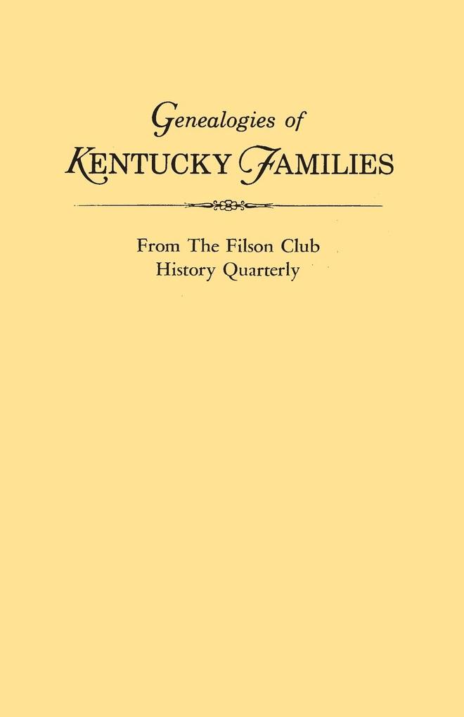 Genealogies of Kentucky Families, from the Filson Club History Quarterly.pdf