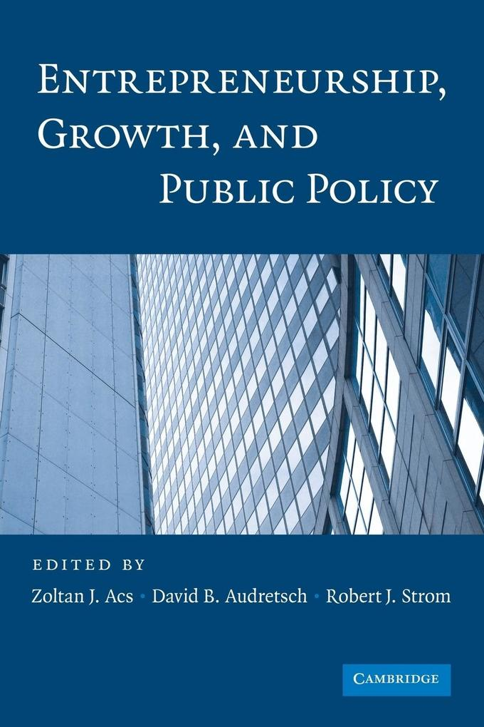Entrepreneurship, Growth, and Public Policy.pdf