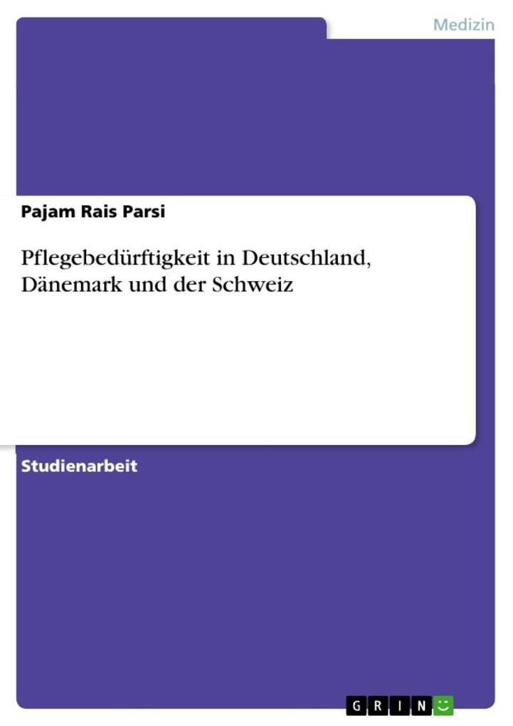Pflegebedürftigkeit in Deutschland, Dänemark und der Schweiz.pdf