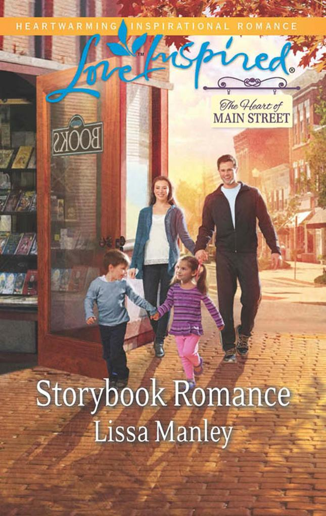 Storybook Romance (Mills & Boon Love Inspired) (The Heart of Main Street, Book 4) als eBook epub