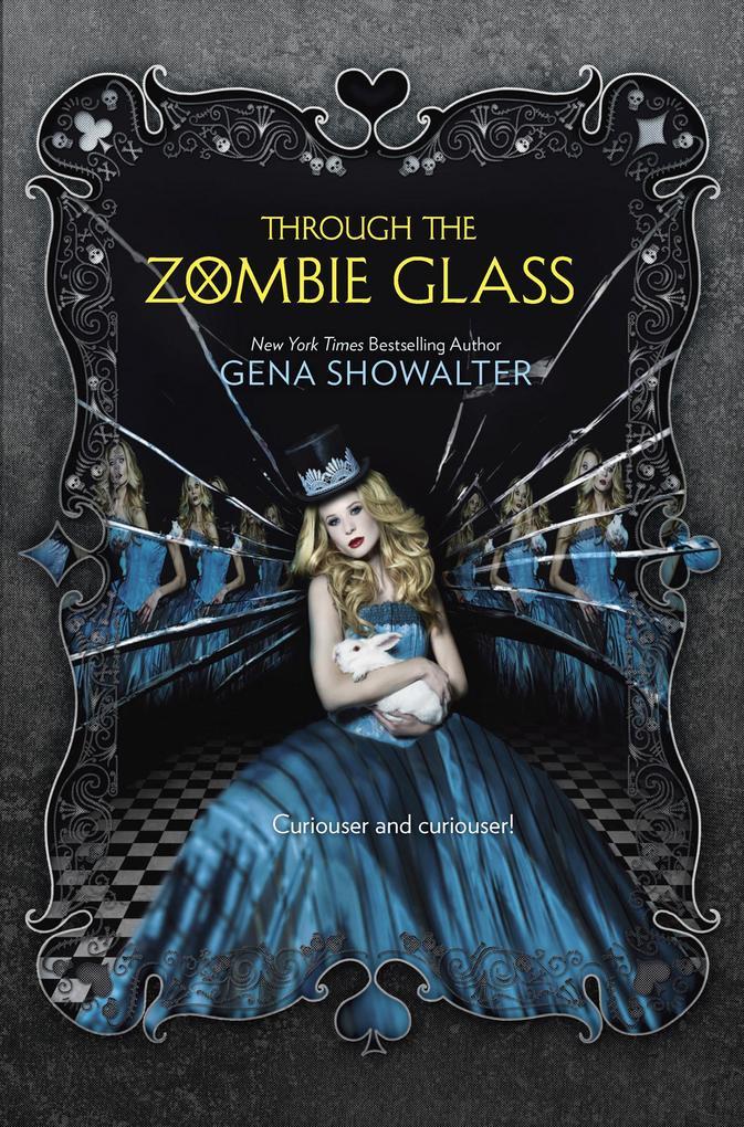 Through the Zombie Glass (The White Rabbit Chronicles, Book 2) als eBook epub