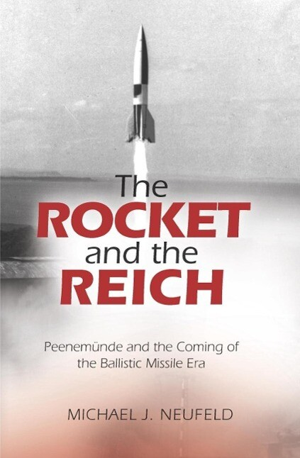 The Rocket and the Reich als eBook epub