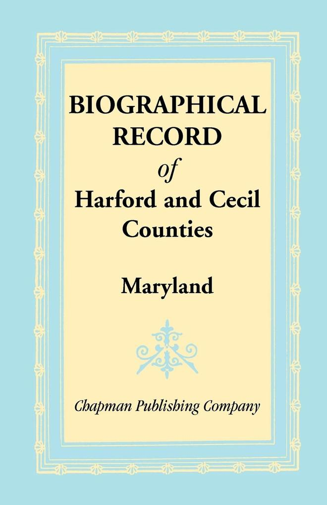 Biographical Record of Harford and Cecil Counties, Maryland.pdf