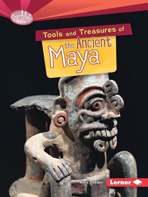 Tools and Treasures of the Ancient Maya.pdf